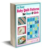 14 Easy Baby Quilt Patterns for Boys and Girls eBook